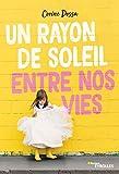 Un rayon de soleil entre nos vies (Romans Eyrolles) - Format Kindle - 9782212801927 - 9,99 €