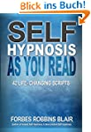 Self Hypnosis As You Read: 42 Life Ch...
