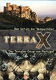 Der Templer-Coup von Portugal. Terra X - Der Schatz der Tempelritter - Gottfried Kirchner