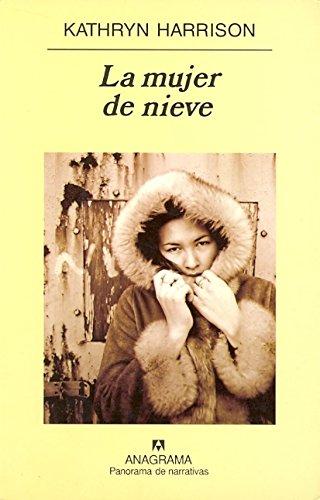 La mujer de nieve (Panorama de narrativas)