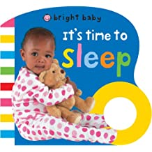 It's Time to Sleep (Bright Baby)