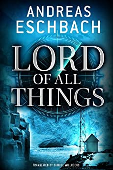 Lord of All Things von [Eschbach, Andreas]