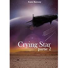 Crying Star: Partie 2
