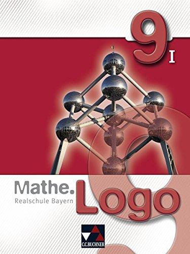 Preisvergleich Produktbild Mathe.Logo -  Realschule Bayern / Mathe.Logo Bayern 9/I