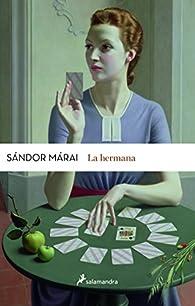 La hermana par Sándor Márai