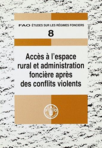 Acces a L'espace Rural Et Administration Fonciere Apres Des Conflits Violents