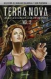 Terra Nova: Contemporary Scy-fi Anthology: 2