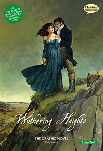Wuthering Heights the Graphic Novel Quick Text (Classical Comics)