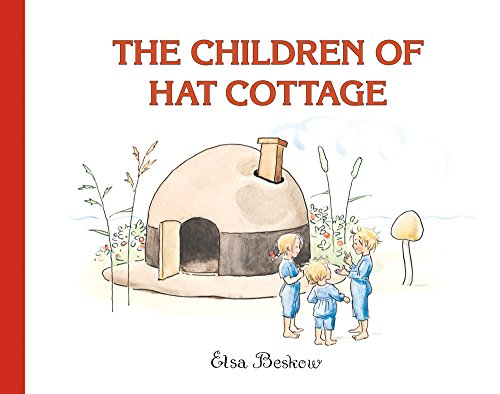 The Children of Hat Cottage por Elsa Beskow