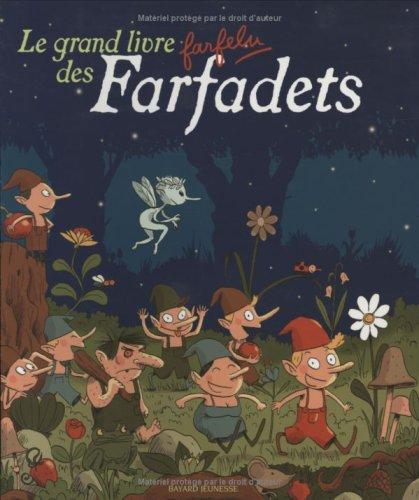 Le grand livre farfelu des Farfadets