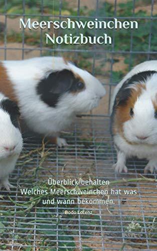 Stroh Bauer Hats - Meerschweinchen Notizbuch: Überblick behalten, Welches Meerschweinchen