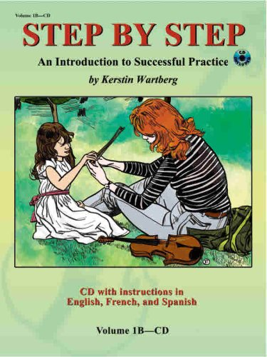 Step by Step 1b -- An Introduction to Successful Practice for Violin: With Instructions in English, French, & Spanish: 1B-CD (Step by Step (Summy-Birchard))