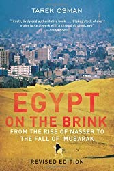 Egypt on the Brink: From the Rise of Nasser to the Fall of Mubarak - Revised Edition by Tarek Osman (2011-08-26)