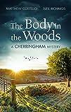 The Body in the Woods: A Cherringham Mystery (The Cherringham Novels Book 2)