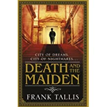 Death And The Maiden: (Liebermann Papers 6) by Frank Tallis (2011-01-06)