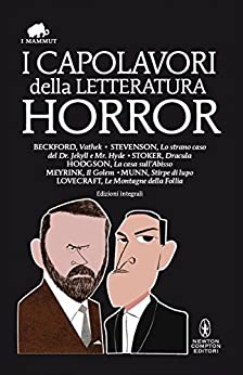 I capolavori della letteratura horror (eNewton Classici) di [AA.VV.]
