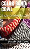 Color Band Cowl: Single Knitting Pattern (Neuroknits Designs Book 3)