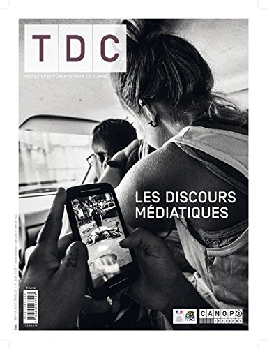 tdc-n-1104-premier-juin-2016-les-discours-mediatiques