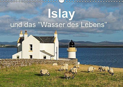 """Preisvergleich Produktbild Islay und das """"Wasser des Lebens"""" (Wandkalender 2017 DIN A3 quer): Ein Kalender für Liebhaber rauchiger Single Malt Whiskys. (Monatskalender, 14 Seiten ) (CALVENDO Natur)"""