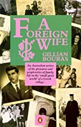 A Foreign Wife by Gillian Bouras (1986-12-31)