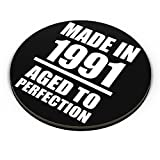 PosterGuy Fridge Magnet - Born in 1991 Aged To Perfection | Designed by: PosterGuy
