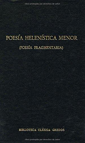 Poesia helenistica menor (poesia fragmen (B. BÁSICA GREDOS) por Carlos Garcia Gual