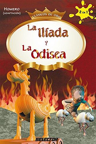 La Ilíada y la Odisea (Infantil) por Homero