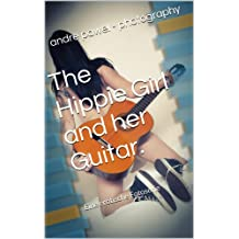 The Hippie Girl and her Guitar.