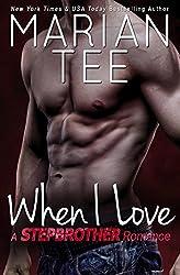 When I Love (Vassi & Seri 3: Russian Stepbrother Romance) (English Edition)