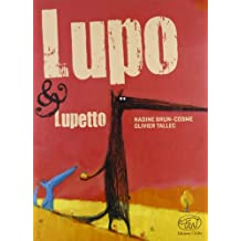 Lupo & Lupetto. Ediz. illustrata