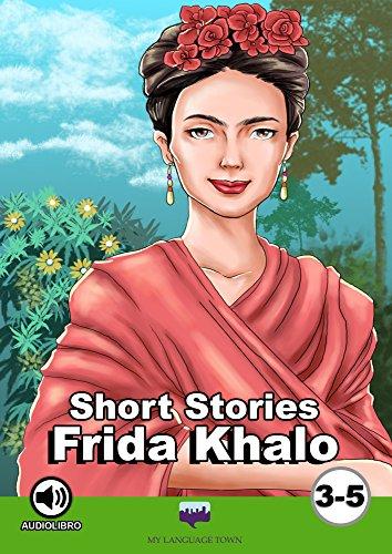FRIDA KAHLO eBook: MY LANGUAGE TOWN MY LANGUAGE TOWN, My Language ...