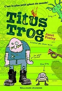 "Afficher ""Titus Trog"""