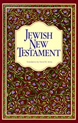 The Jewish New Testament: A Translation of the New Testament That Expresses Its Jewishness by David H. Stern (1989-09-02)