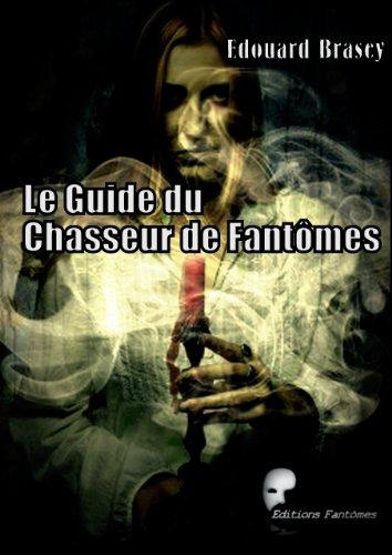 Guide du Chasseur de Fantômes