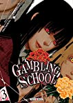 Gambling School Edition simple Tome 3