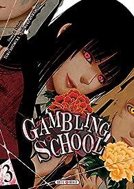 Gambling School, tome 3 par Homura Kawamoto