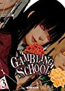 Gambling School, tome 3