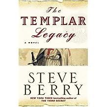 The Templar Legacy: A Novel by Steve Berry (2006-02-21)