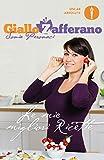 GialloZafferano - Le mie migliori ricette (Comefare)