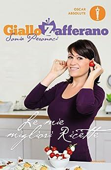 GialloZafferano - Le mie migliori ricette (Comefare) (Italian Edition)