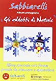 Sabbiarelli - Album Gli Addobbi di Natale