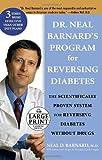 Dr. Neal Barnard's Program for Reversing Diabetes