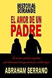 Libros PDF El Amor de un Padre Historia corta mensaje grande (PDF y EPUB) Descargar Libros Gratis