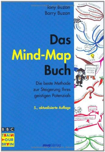 Das Mind-Map-Buch . Die beste Methode zur Steigerung ihres geistigen Potenzials
