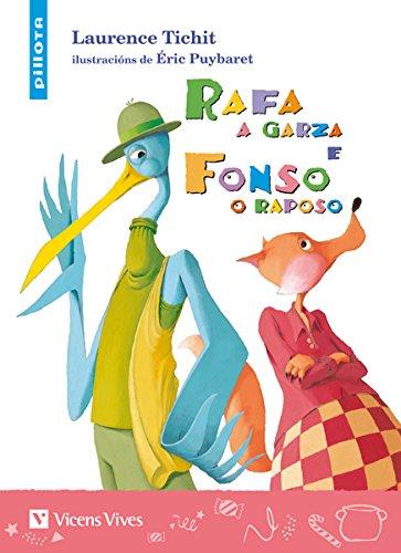 Rafa A Garza E Fonso O Raposo (Coleccion Pillota) - 9788468214375