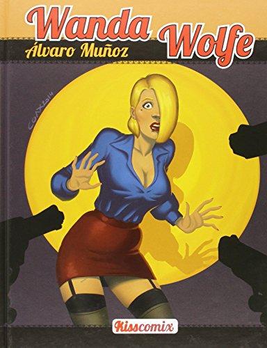 Wanda Wolfe (Kiss comix) por Álvaro Muñoz De la rubia