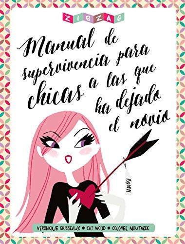 Download Manual De Supervivencia Para Chicas A Las Que Ha Dejado