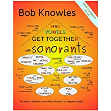 When Vowels Get Together ... with Sonorants (English Edition)