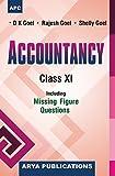 Accountancy Class-XI [Paperback] [Jan 01, 2017] D.K. Goel