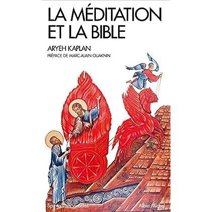 La Méditation et la Bible
